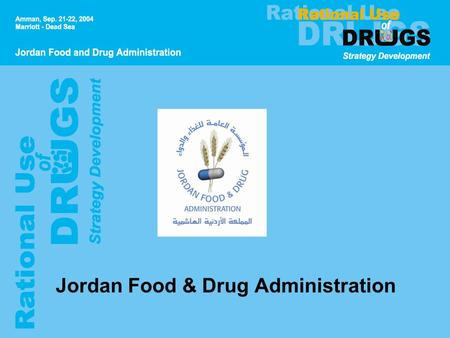 Jordan Food & Drug Administration. Pharmaceutical Policy Studies Workshop RUD Unit Plan for RUD Unit.