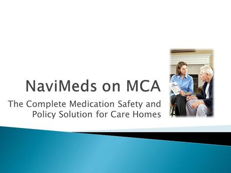 The Complete Medication Safety and Policy Solution for Care Homes.