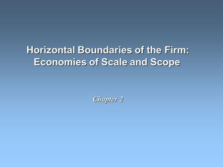 Horizontal Boundaries of the Firm: