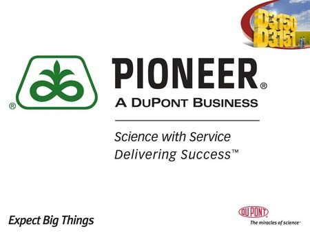 Pioneer Hi-Bred Our history Founded in 1926 First company to develop, produce and market hybrid seed corn Today World leader in seed genetics and technology.