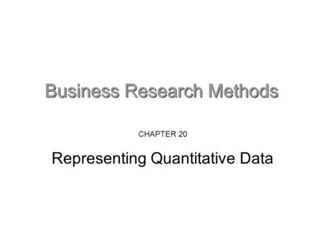 CHAPTER 20 Representing Quantitative Data. Why 're'present your numbers? Few people can extract meaning from arrays of numbers. Summarising them – whether.
