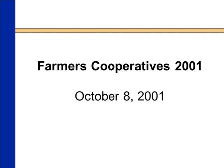 CH-757PE-017cgMK Farmers Cooperatives 2001 October 8, 2001.
