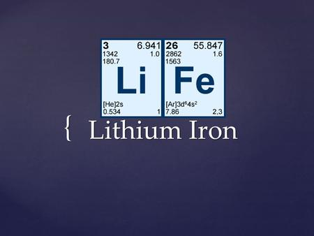 { Lithium Iron.  The game LiFe, is shaped in a spiral, it is a game that includes all the elements, it includes all the elements in the Periodic Table.