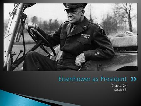 Chapter 24 Section 3 Eisenhower as President.  Recession: A period when the economy slows down  Interstate Highway System: A network of roads built.