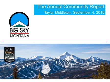 The Annual Community Report Taylor Middleton, September 4, 2015.