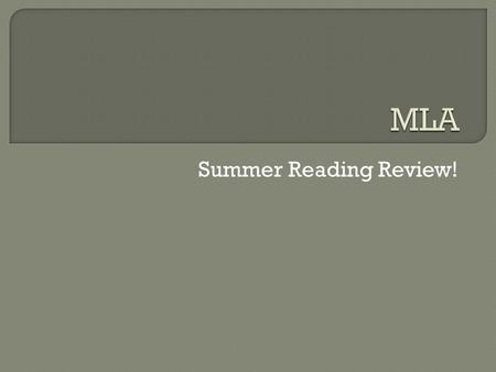 Summer Reading Review!.  Only if specifically requested.