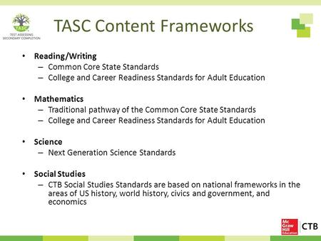 TASC Content Frameworks Reading/Writing – Common Core State Standards – College and Career Readiness Standards for Adult Education Mathematics – Traditional.
