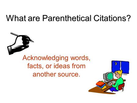 parenthetically documented research paper Start studying english ii learn vocabulary, terms, and more with flashcards, games, and other study tools.