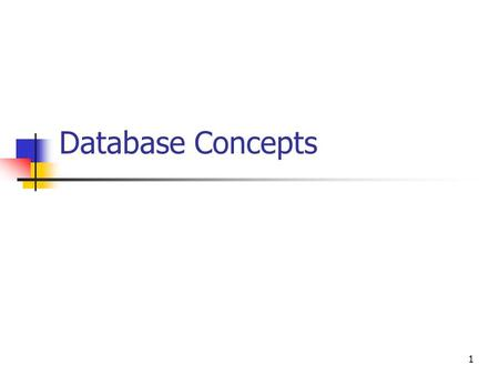 1 Database Concepts 2 Definition of a Database An organized Collection Of related records.