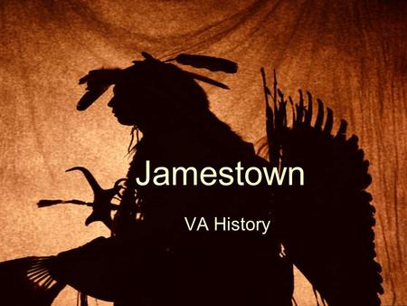 Jamestown VA History.