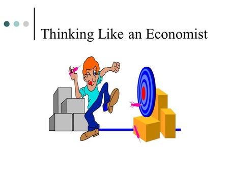 Thinking Like an Economist. Macroeconomic Questions How can sufficient growth be attained so that the well being of society increases? How should productive.