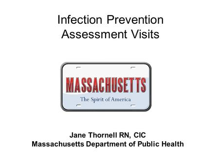 Infection Prevention Assessment Visits