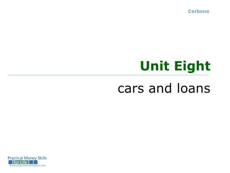 Cerbone Unit Eight cars and loans. the costs of owning and operating a car Ownership (fixed) costs: Purchase price Sales tax Registration fee, title,
