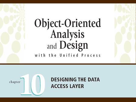 2Object-Oriented Analysis and Design with the Unified Process Objectives  Describe the differences and similarities between relational and object-oriented.