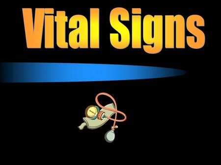 What are vital signs?