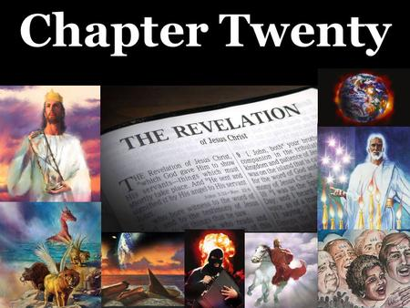 Chapter Twenty. Rev 20:1 Then I saw an angel coming down from heaven, holding the key of the abyss and a great chain in his hand.