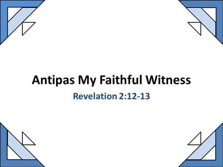 "Antipas My Faithful Witness Revelation 2:12-13. The Great Altar at Pergamum The ""Great Altar of Zeus"" was discovered in Pergamum by the German Carl Humann."