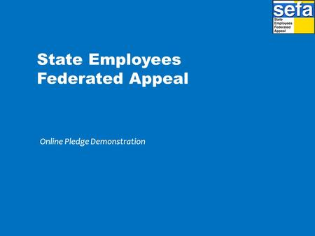 State Employees Federated Appeal Online Pledge Demonstration.