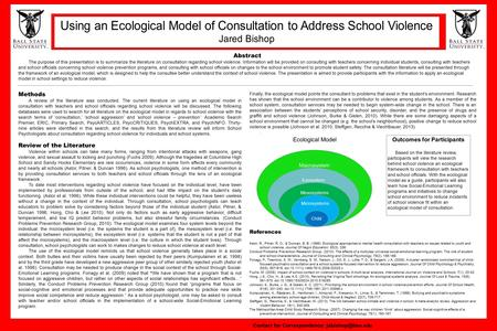 Abstract The purpose of this presentation is to summarize the literature on consultation regarding school violence. Information will be provided on consulting.