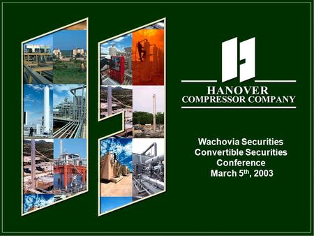 1 Wachovia Securities Convertible Securities Conference March 5 th, 2003.