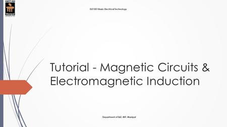 Tutorial - Magnetic Circuits & Electromagnetic Induction