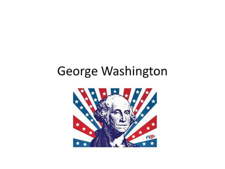 George Washington. President of the Constitutional Convention Elected US President in 1789-1797 (Did not have opposition to his election)