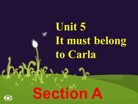 Section A Unit 5 It must belong to Carla Reading and Speaking A thank-you letter must be a personal letter. In the letter the writer may express his.