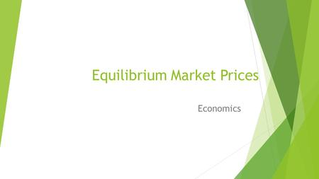 Equilibrium Market Prices Economics. The concept of the equilibrium price  Equilibrium means a state of equality between demand and supply D S.