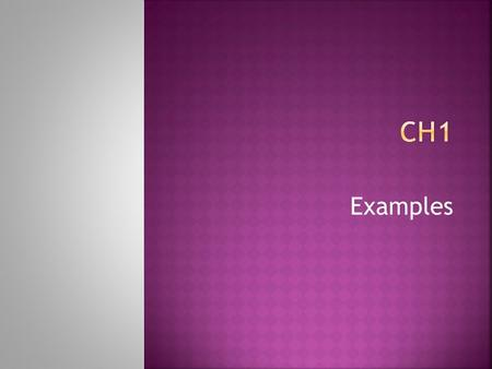 Ch1 Examples.