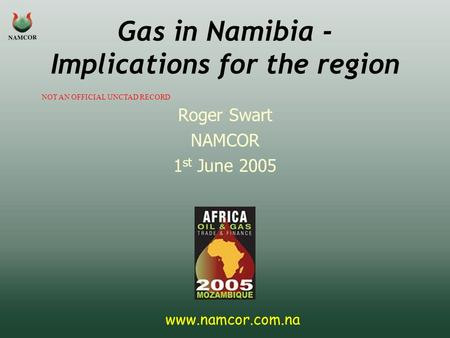 Gas in Namibia - Implications for the region