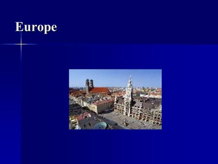 Europe. Climate of Europe Europe's climate is generally moderate, which probably explains its population density and early development. Europe's climate.