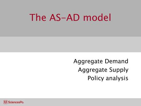 Aggregate Demand Aggregate Supply Policy analysis
