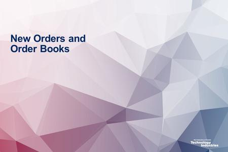 New Orders and Order Books. 8.6.2015 2 Value of New Orders in the Technology Industry* in Finland Million euros, at current prices Source: The Federation.