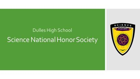 Science National Honor Society Dulles High School.