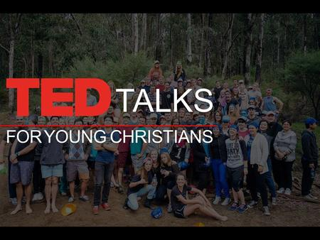 TALKS FOR YOUNG CHRISTIANS. GODS IDEAS WORTH SPREADING.