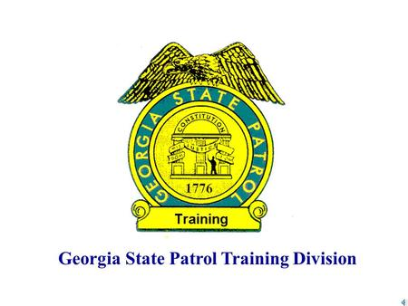 "Georgia State Patrol Training Division. ""NO GREATER LOVE HAS ANY MAN THAN HE LAY DOWN HIS LIFE FOR HIS FRIENDS"" JOHN 15:16."
