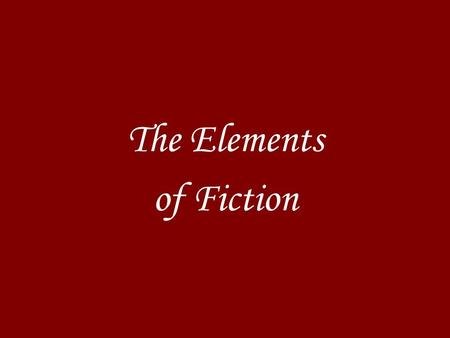 The Elements of Fiction. Setting the time, place, and general environment in which a piece of fiction occurs.