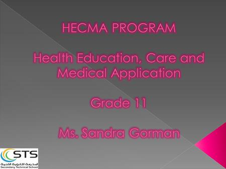  Introductions – Me and You  Class Attendance  Classroom expectations – Me and You  What is HECMA?  Feedback on Grade 10  Expectations for Grade.