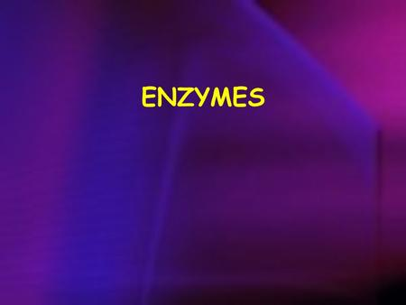 ENZYMES. are biological catalyst are mostly proteinaceous in nature, but RNA was an early biocatalyst are powerful and highly specific catalysts.