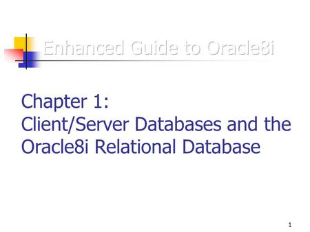 1 client  server databases and the oracle relational database ppt download Oracle PeopleSoft oracle database 11g administer a data warehouse student guide