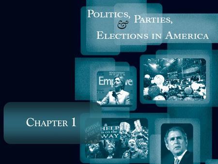 C HAPTER 1. Parties and Politics in America – An Overview American political parties are characterized by a number of contradictions: On the one hand: