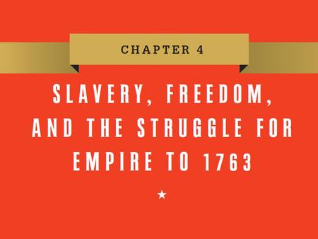 Slavery and Empire Focus Question: