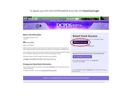 To register your CAC within DCPDS (add HR Army link), click Smart Card Login.