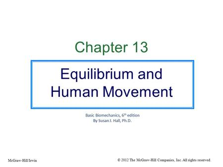 Equilibrium and Human Movement