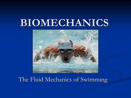 The Fluid Mechanics of Swimming