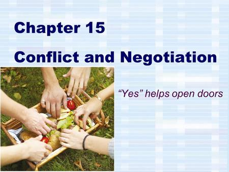 Chapter 15 Conflict and Negotiation