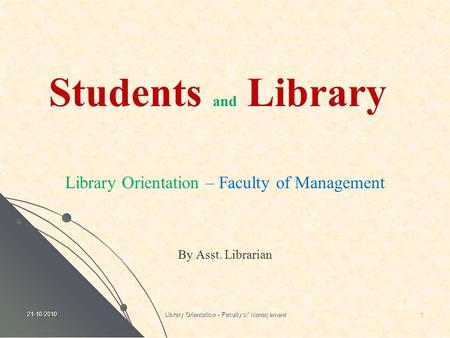 Students and Library Library Orientation – Faculty of Management