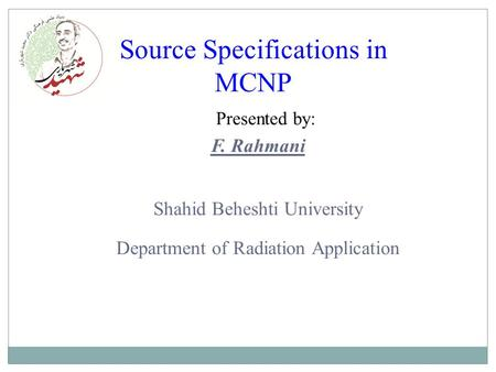 Source Specifications in MCNP
