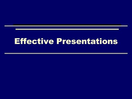 Effective Presentations. Outline PowerPoint basics –Templates, colors, fonts, etc. The presentation –Introduction, body, conclusion, and audience Presentation.
