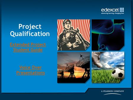 Project Qualification Extended Project Student Guide Voice Over Presentations.